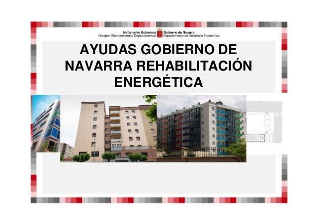 AYUDAS GOBIERNO DE NAVARRA REHABILITACIÓN ENERGÉTICA