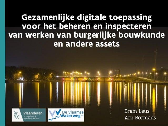 1 1 1 Gezamenlijke digitale toepassing voor het beheren en inspecteren van werken van burgerlijke bouwkunde en andere asse...