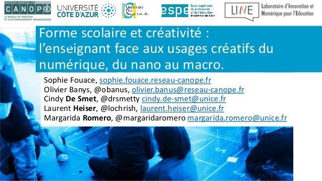 Sophie Fouace, sophie.fouace.reseau-canope.fr Olivier Banys, @obanus, olivier.banus@reseau-canope.fr Cindy De Smet, @drsme...