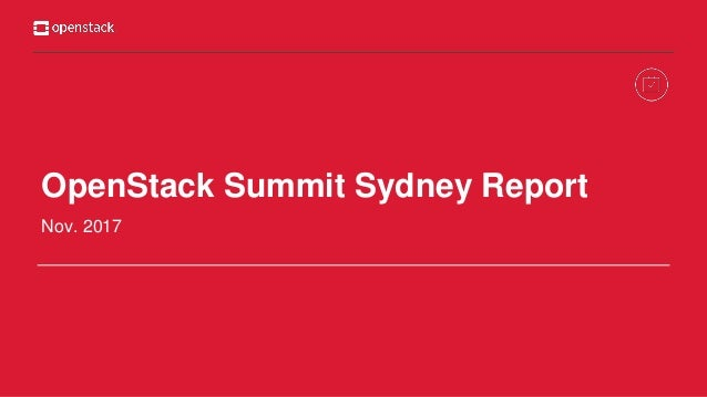 OpenStack Summit Sydney Report Nov. 2017