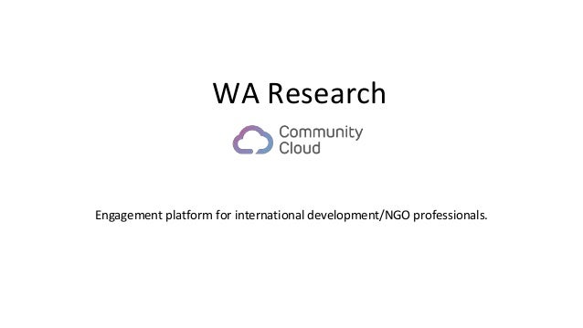 Engagement platform for international development/NGO professionals. WA Research