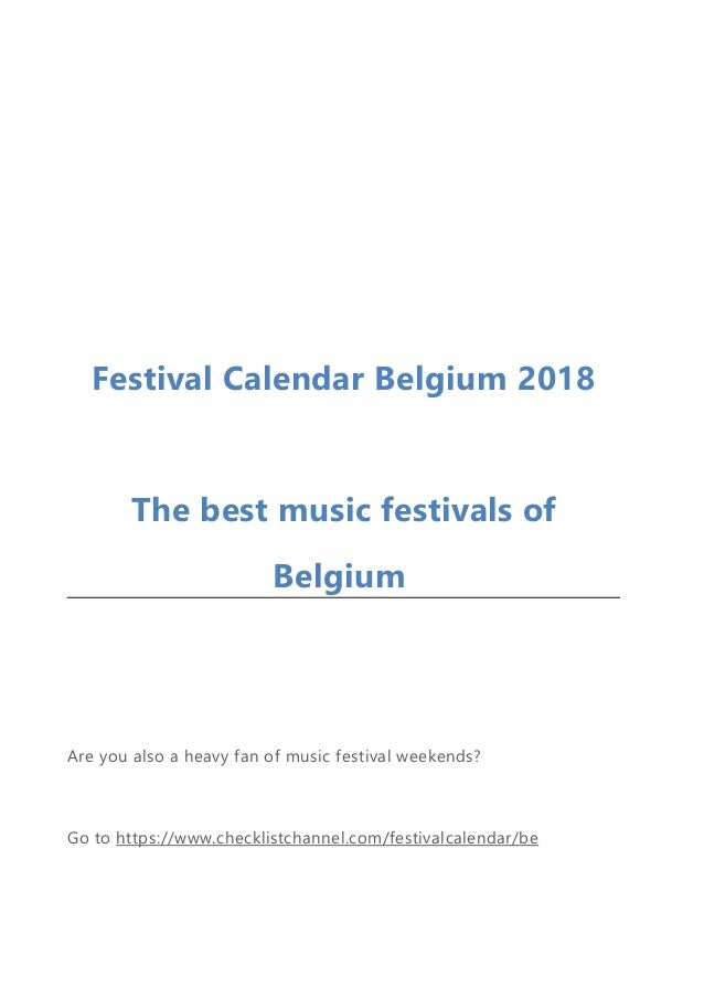 festival calendar belgium 2018 the best music festivals of belgium are you also a heavy fan