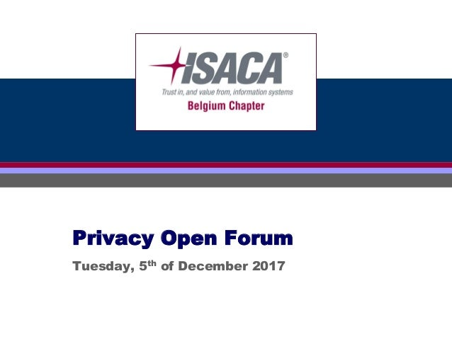 Click to edit Master title stylePrivacy Open Forum Tuesday, 5th of December 2017
