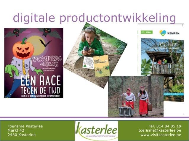 mghqgh Toerisme Kasterlee Markt 42 2460 Kasterlee Tel. 014 84 85 19 toerisme@kasterlee.be www.visitkasterlee.be digitale p...