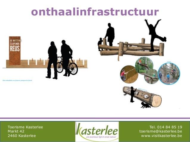 mghqgh Toerisme Kasterlee Markt 42 2460 Kasterlee Tel. 014 84 85 19 toerisme@kasterlee.be www.visitkasterlee.be onthaalinf...