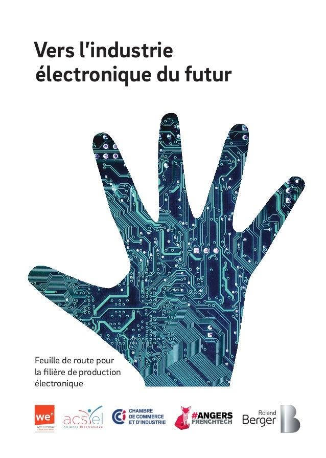 Vers l'industrie électronique du futur Feuille de route pour la filière de production électronique