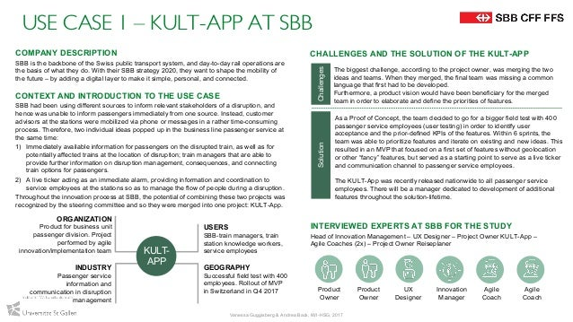 USE CASE 1 – KULT-APP AT SBB INTERVIEWED EXPERTS AT SBB FOR THE STUDY Head of Innovation Management – UX Designer – Projec...