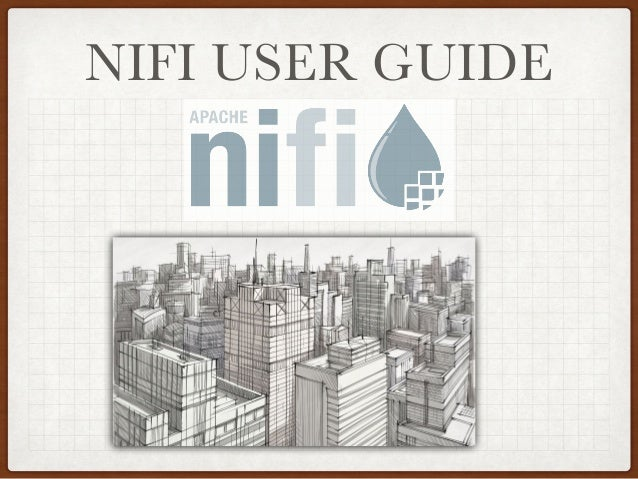 Apache NiFi User Guide