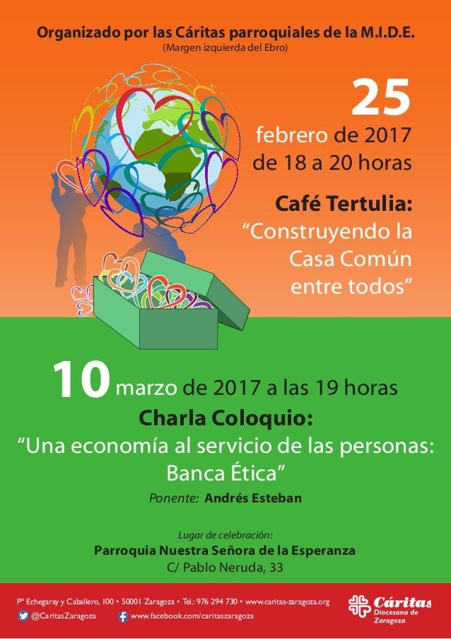 """Café Tertulia: """"Construyendo la Casa Común entre todos"""" Charla Coloquio: """"Una economía al servicio de las personas: Banca ..."""