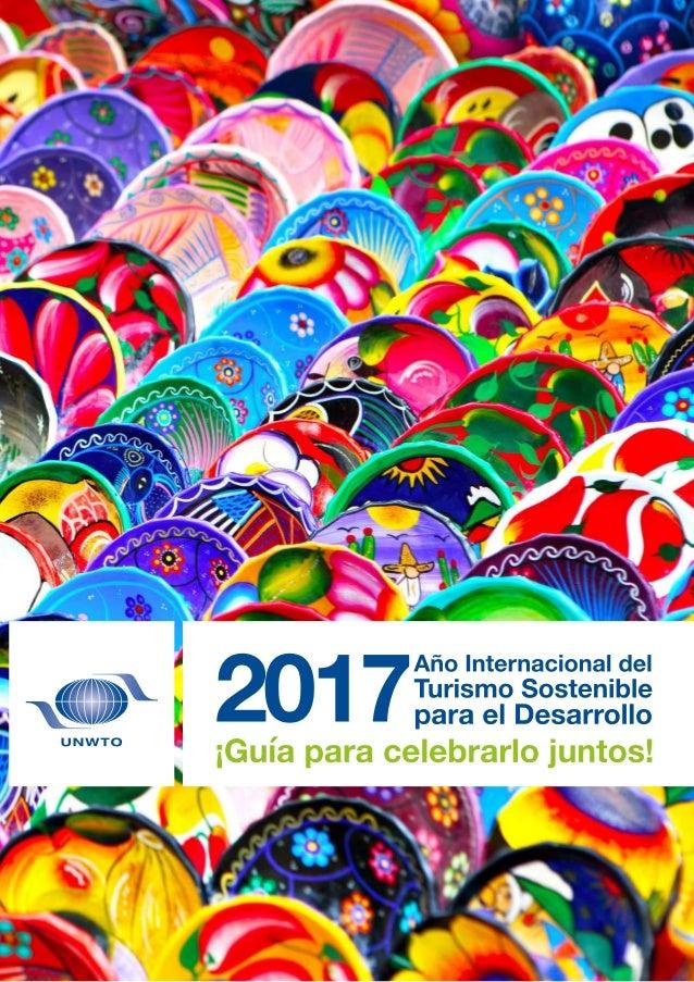 Objetivos Líneas de acción Una celebración para todos Actividades de la OMT Oportunidades de patrocinio y de colaboración ...