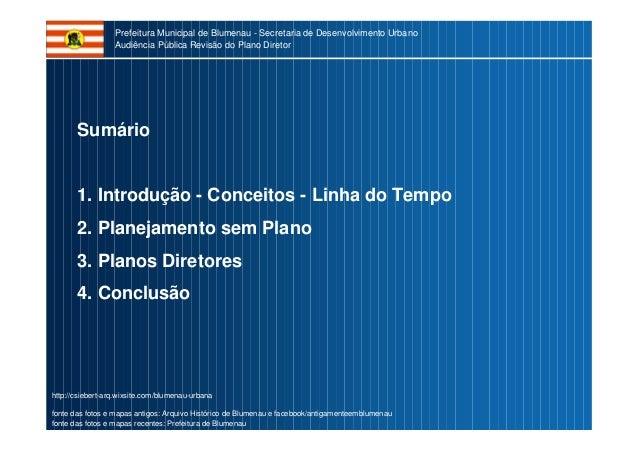 2017 Audiencia PD Blumenau Slide 2