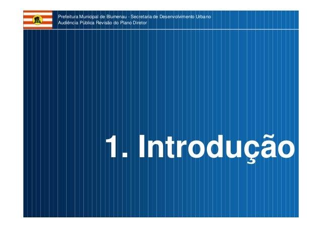 2017 Audiencia PD Blumenau Slide 3