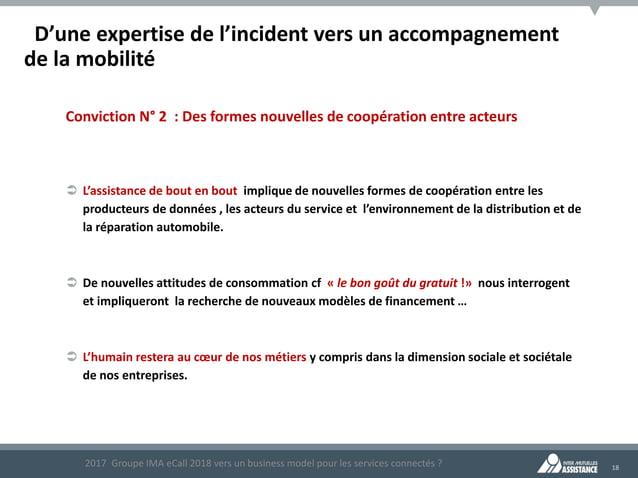 18 D'une expertise de l'incident vers un accompagnement de la mobilité Conviction N° 2 : Des formes nouvelles de coopérati...