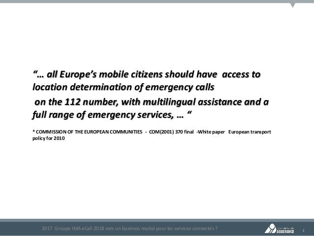 """2 """"… all Europe's mobile citizens should have access to location determination of emergency calls on the 112 number, with ..."""
