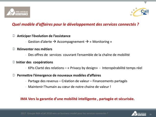 23  Anticiper l'évolution de l'assistance ‐ Gestion d'alerte  Accompagnement  « Monitoring »  Réinventer nos métiers ‐...