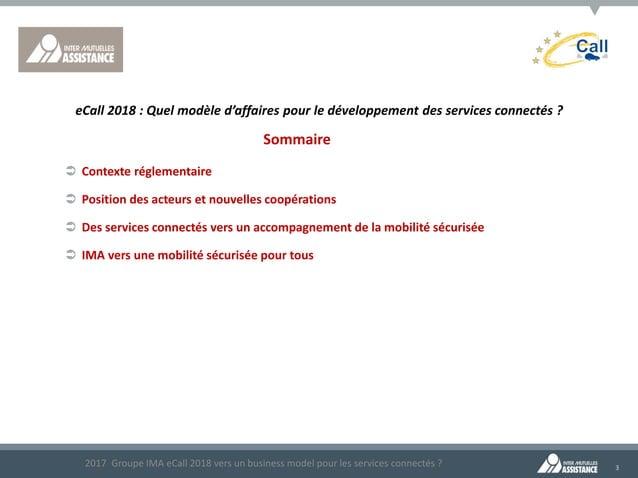 3 Sommaire  Contexte réglementaire  Position des acteurs et nouvelles coopérations  Des services connectés vers un acco...
