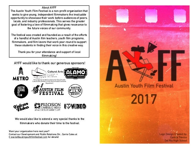 600205c1a7 About AYFF The Austin Youth Film Festival is a non-profit organization that  seeks to ...