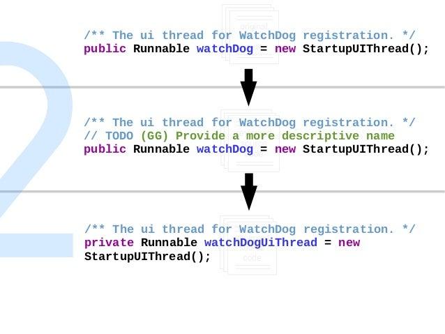 /** The ui thread for WatchDog registration. */ public Runnable watchDog = new StartupUIThread(); /** The ui thread for Wa...