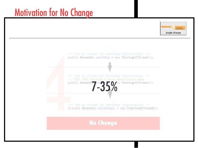 Motivation for No Change 7-35%
