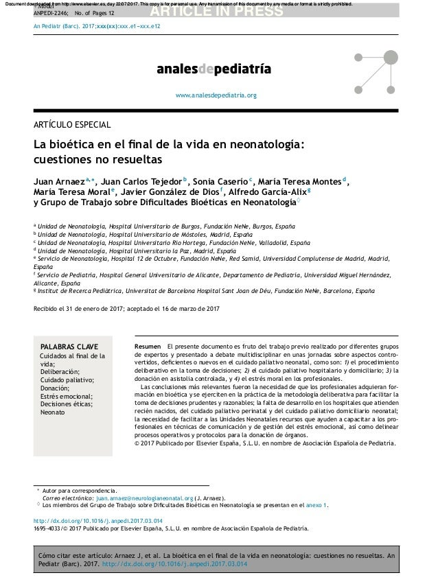Cómo citar este artículo: Arnaez J, et al. La bioética en el final de la vida en neonatología: cuestiones no resueltas. An ...