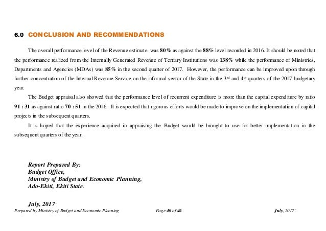 Prepared by Ministry of Budget and Economic Planning Page 46 of 46 July, 2017` 6.0 CONCLUSION AND RECOMMENDATIONS The over...