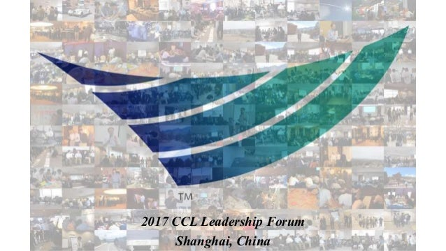 2017 CCL Leadership Forum Shanghai, China