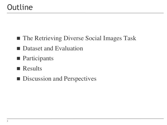 MediaEval 2017 Retrieving Diverse Social Images Task (Overview) Slide 2