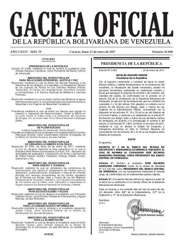 AÑO CXLIV - MES IV Número 41.080Caracas, lunes 23 de enero de 2017 PRESIDENCIA DE LA REPÚBLICA SUMARIO PRESIDENCIA DE LA R...