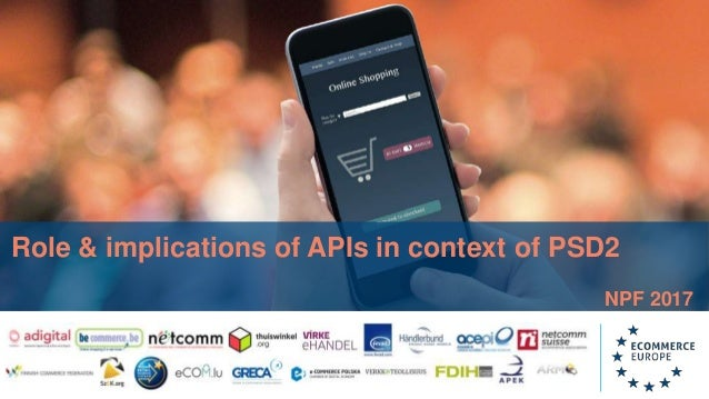 Role & implications of APIs in context of PSD2 NPF 2017
