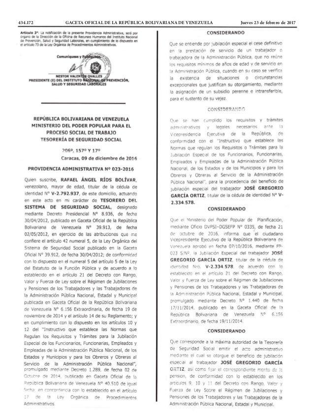 434.172 GACETA OFICIAL DE LA REPÚBLICA BOLIVARIANA DE VENEZUELA Jueves 23 de febrero de 2017