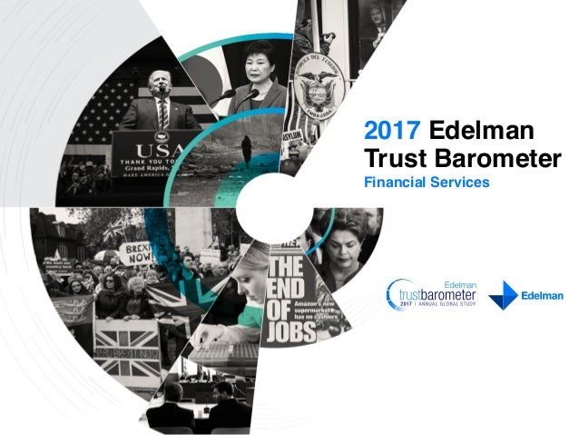 Financial Services 2017 Edelman Trust Barometer