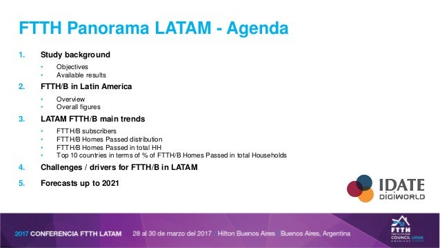2017 FTTH Panorama LATAM - Roland Montagne - IDATE DigiWorld Slide 2