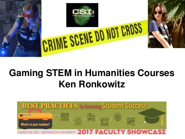 Gaming STEM in Humanities Courses Ken Ronkowitz