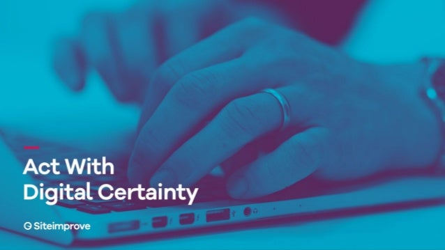 Act With Digital Certainty