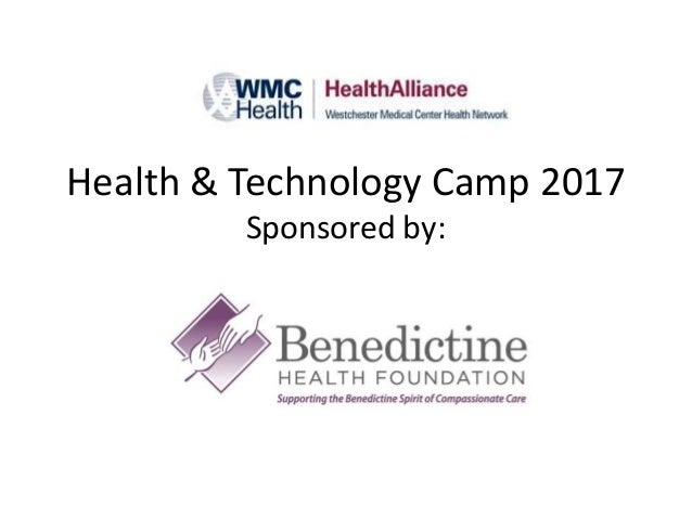 Health & Technology Camp 2017 Sponsored by: