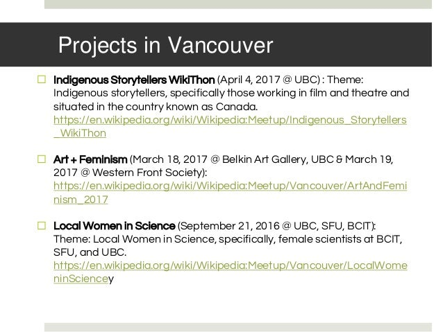 Projects in Vancouver ⬜ Indigenous Storytellers WikiThon (April 4, 2017 @ UBC) : Theme: Indigenous storytellers, specifica...