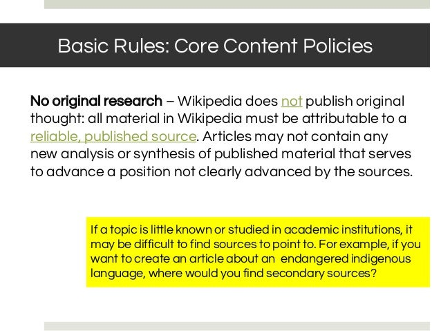 No original research – Wikipedia does not publish original thought: all material in Wikipedia must be attributable to a re...