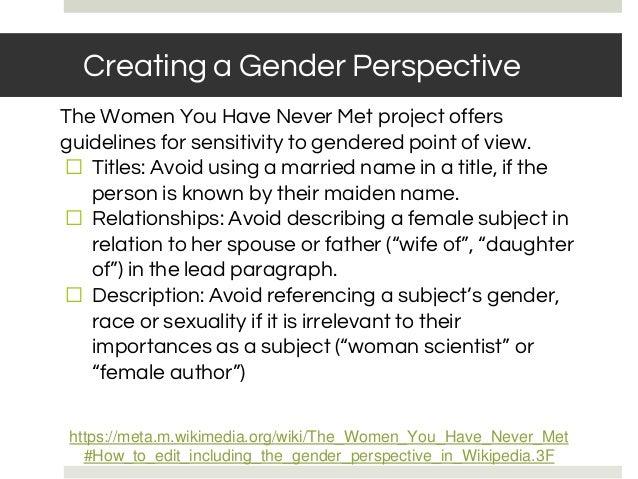 BASIC RULES: NOTABILITY Creating a Gender Perspective The Women You Have Never Met project offers guidelines for sensitivi...