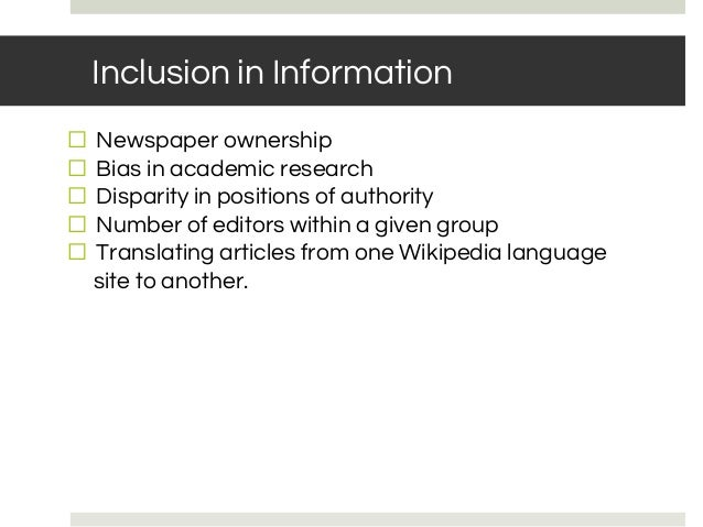 Inclusion in Information ⬜ Newspaper ownership ⬜ Bias in academic research ⬜ Disparity in positions of authority ⬜ Number ...