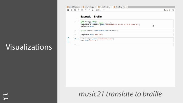 Visualizations  music21 translate to braille