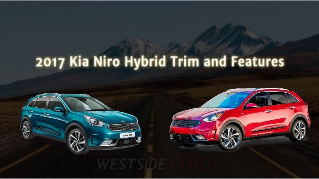 kia niro hybrid trim and features. Black Bedroom Furniture Sets. Home Design Ideas