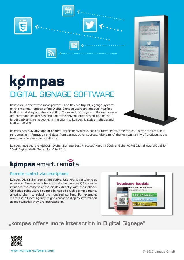"""kompas offers more interaction in Digital Signage"" kompas® is one of the most powerful and flexible Digital Signage system..."