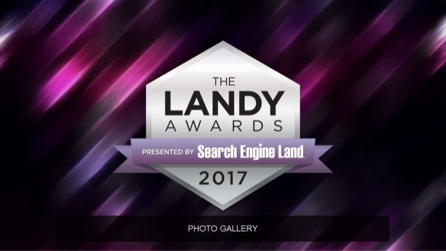 2017 Search Engine Land Awards Gala Photo Gallery