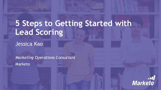 5 Steps to Lead Scoring