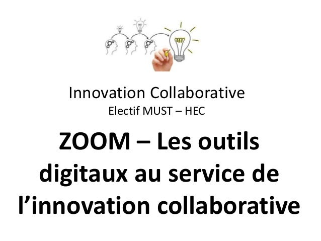 Innovation Collaborative Electif MUST – HEC ZOOM – Les outils digitaux au service de l'innovation collaborative
