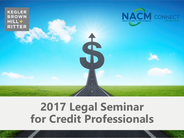 z 2017 Legal Seminar for Credit Professionals