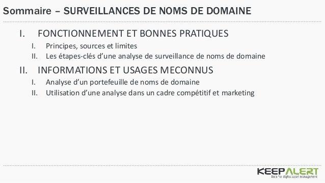 Surveillances de Nom de domaines : fonctionnement, bonnes pratiques et usages meconnus Slide 2
