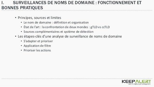 Surveillances de Nom de domaines : fonctionnement, bonnes pratiques et usages meconnus Slide 3