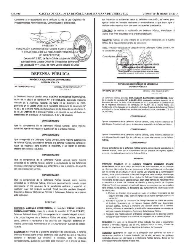434.400 GACETA OFICIAL DE LA REPÚBLICA BOLIVARIANA DE VENEZUELA Viernes 10 de marzo de 2017