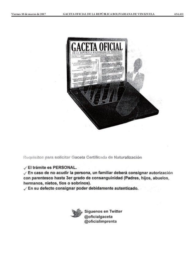 Viernes 10 de marzo de 2017 GACETA OFICIAL DE LA REPÚBLICA BOLIVARIANA DE VENEZUELA 434.411